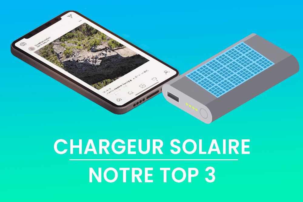 Chargeur solaire pour batterie de téléphone portable et ordinateur : notre top 3 des meilleurs chargeurs solaires.