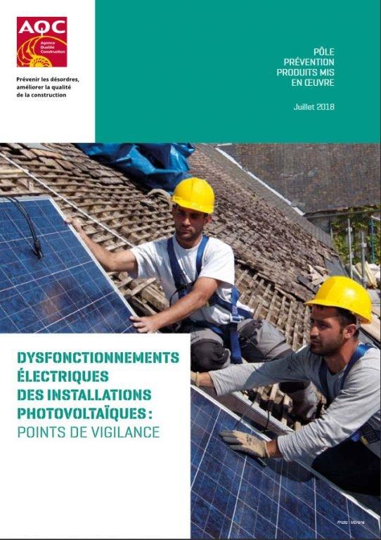Étude AQC dysfonctionnement électrique installation photovoltaique